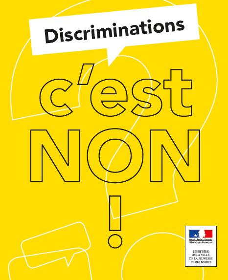 Livret : «Discriminations, c'est non !»